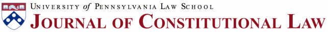 University of Pennsylvania Journal of Constitutional Law